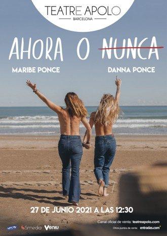 Ahora o nunca - Maribe y Danna Ponce