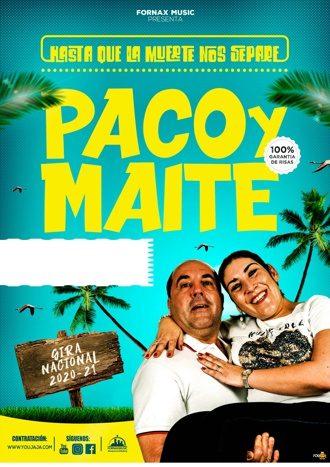 Paco y Maite - Hasta que la muerte nos separe